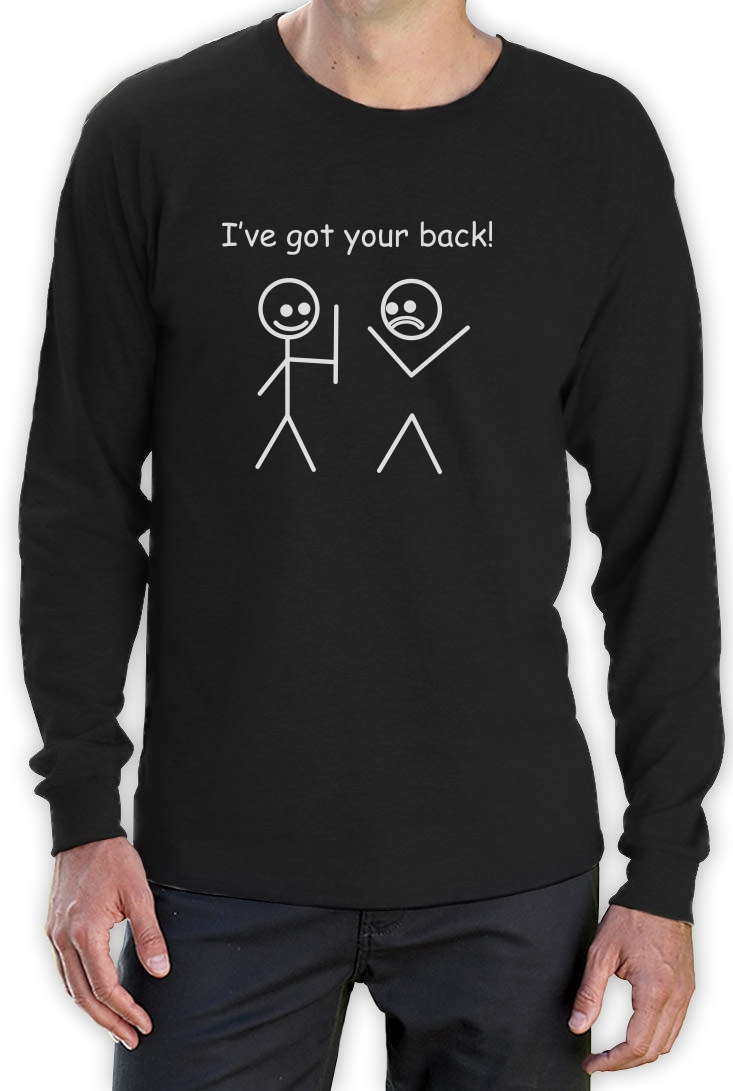 I 39 Ve Got Your Back Long Sleeve T Shirt Cute Funny Humor