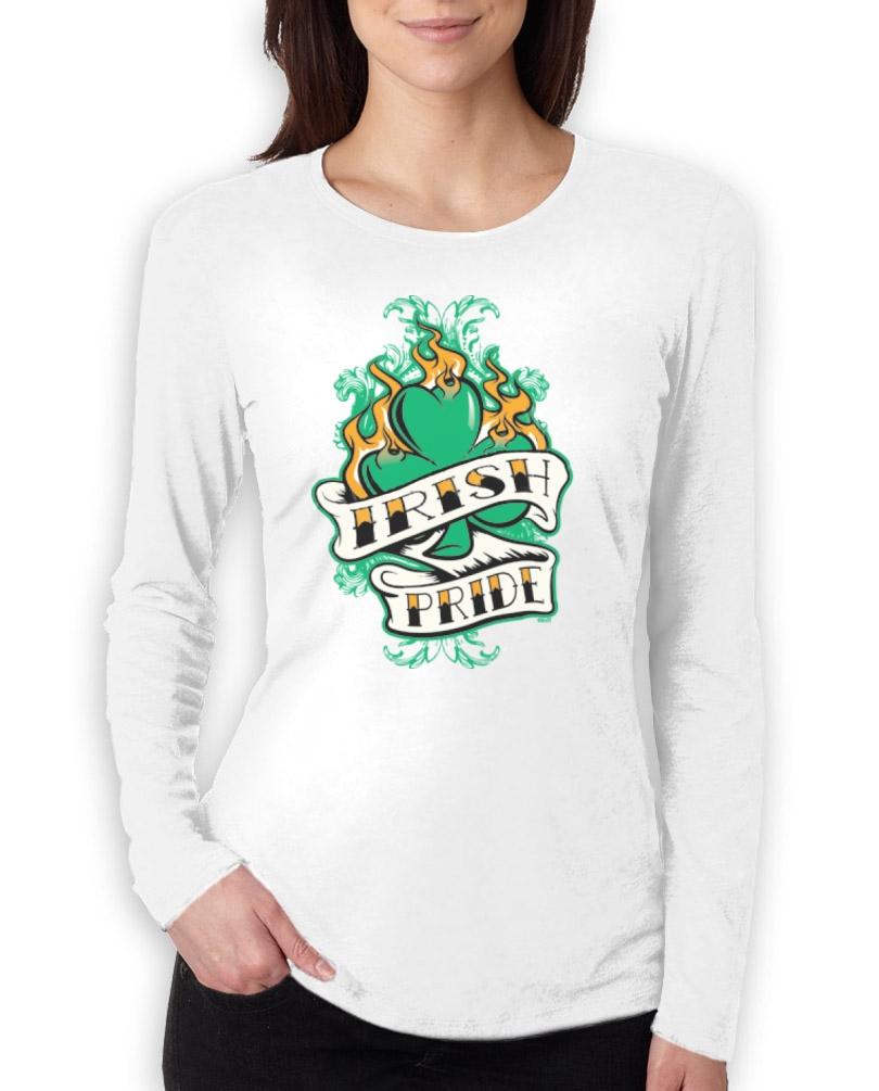 Irish Drinking Toast St Patrick S Day Shirt By: Irish Pride Women Long Sleeve T-Shirt For St.Patricks Day