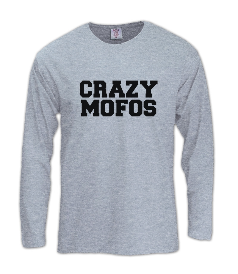 Crazy mofos t shirts
