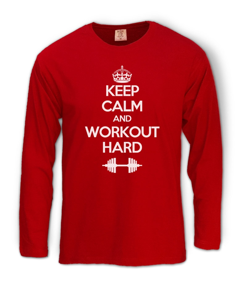 Keep calm workout hard long sleeve t shirt training gym for Design your own workout shirt