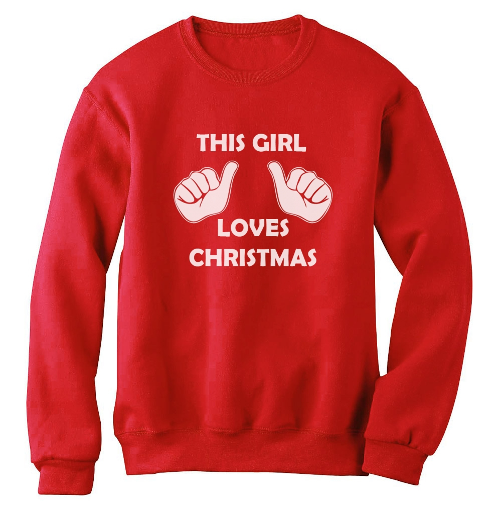 Christmas Jumper Party: This Girl Loves Christmas Sweatshirt Xmas Gift Idea Ugly