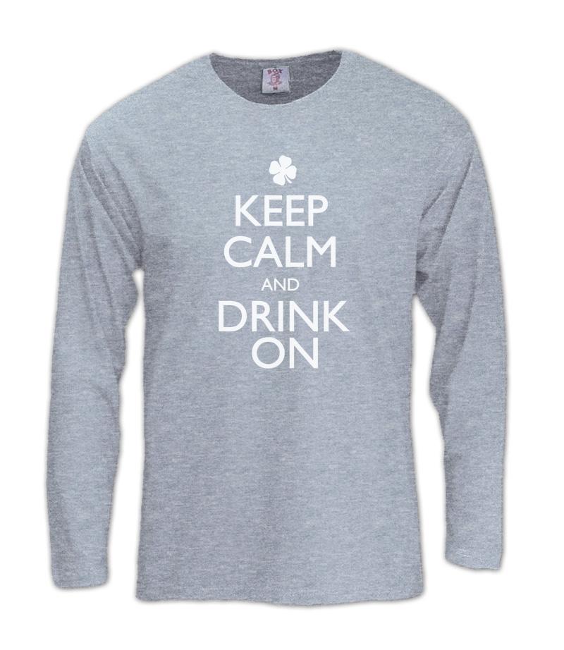 keep calm and drink on Long Sleeve T-Shirt st patrick day Shamrock irish