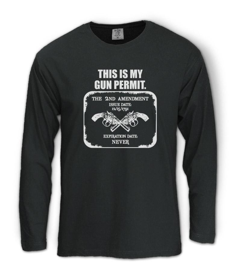 Gun Permit Long Sleeve T-Shirt 2nd Amendment Second America Homeland Security