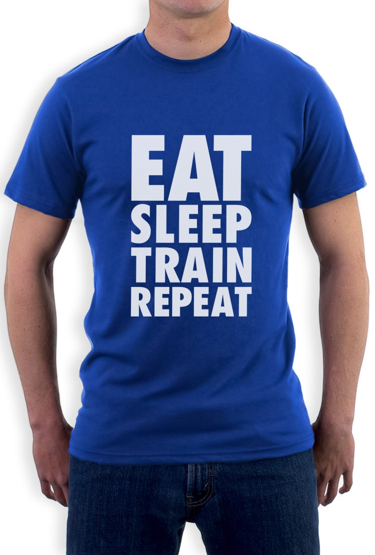 Eat sleep train repeat t shirt gym training workout lift for T shirts for gym workout