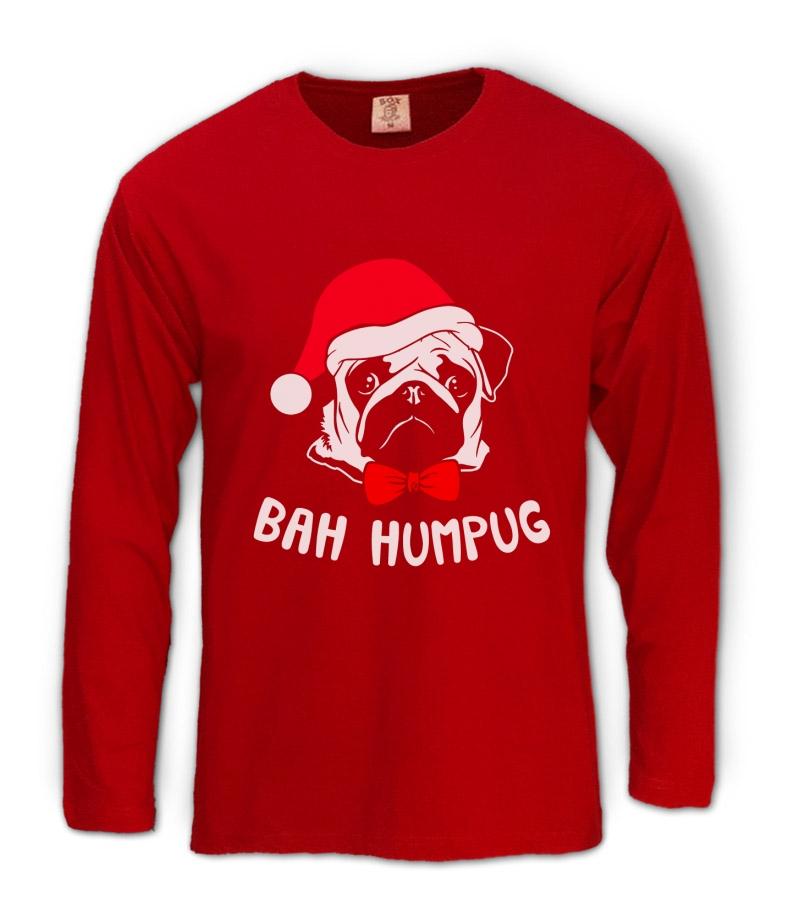 Bah Humpug Christmas Pug Long Sleeve T Shirt Pug Life Xmas