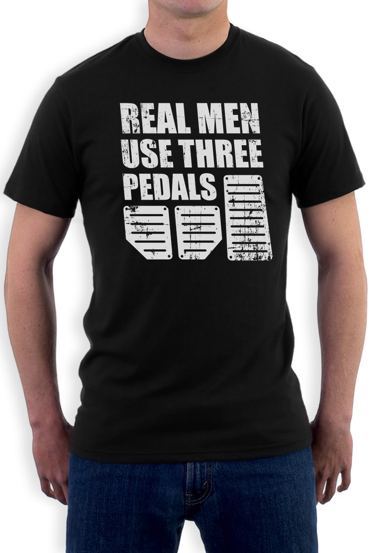 real men use three pedals cool racing t shirt funny gift idea ebay - Racing T Shirt Design Ideas