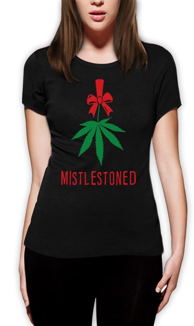 Mistlestoned Women T-Shirt Christmas Smoke it Funny Cannabis College ...