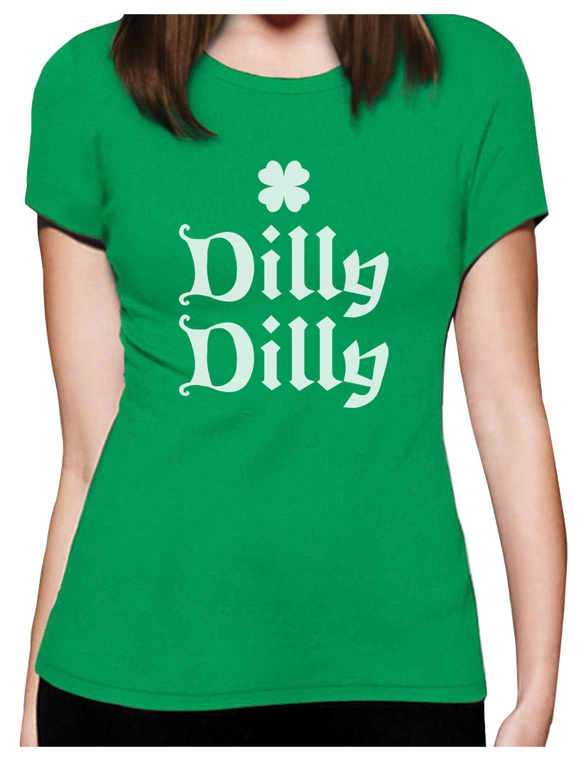 Dilly Dilly Clover St Patricks Day Women T Shirt Gift Idea Ebay