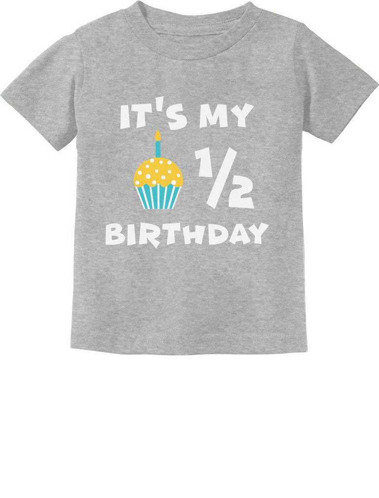 It 039 S My Half Birthday Outfit For