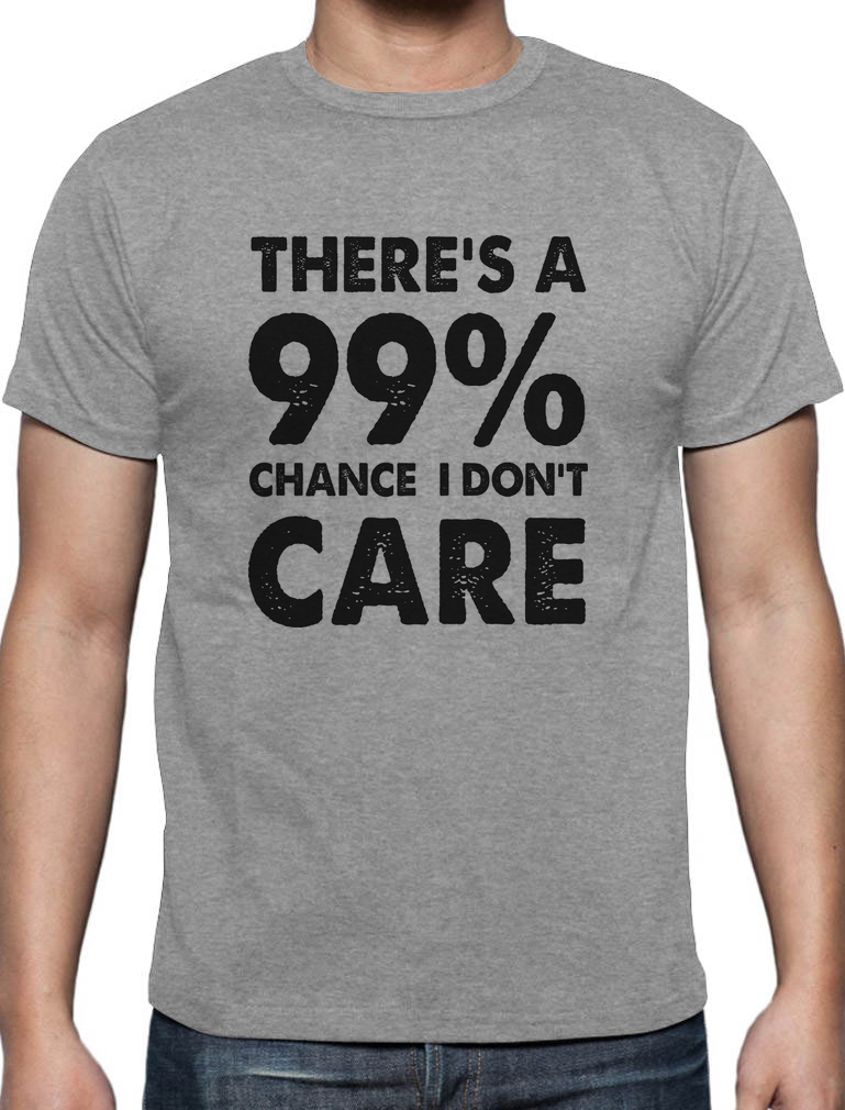 Sarcastic Funny Sarcasm Girls/' Fitted Kids T-Shirt 99/% Chance I Don/'t Care