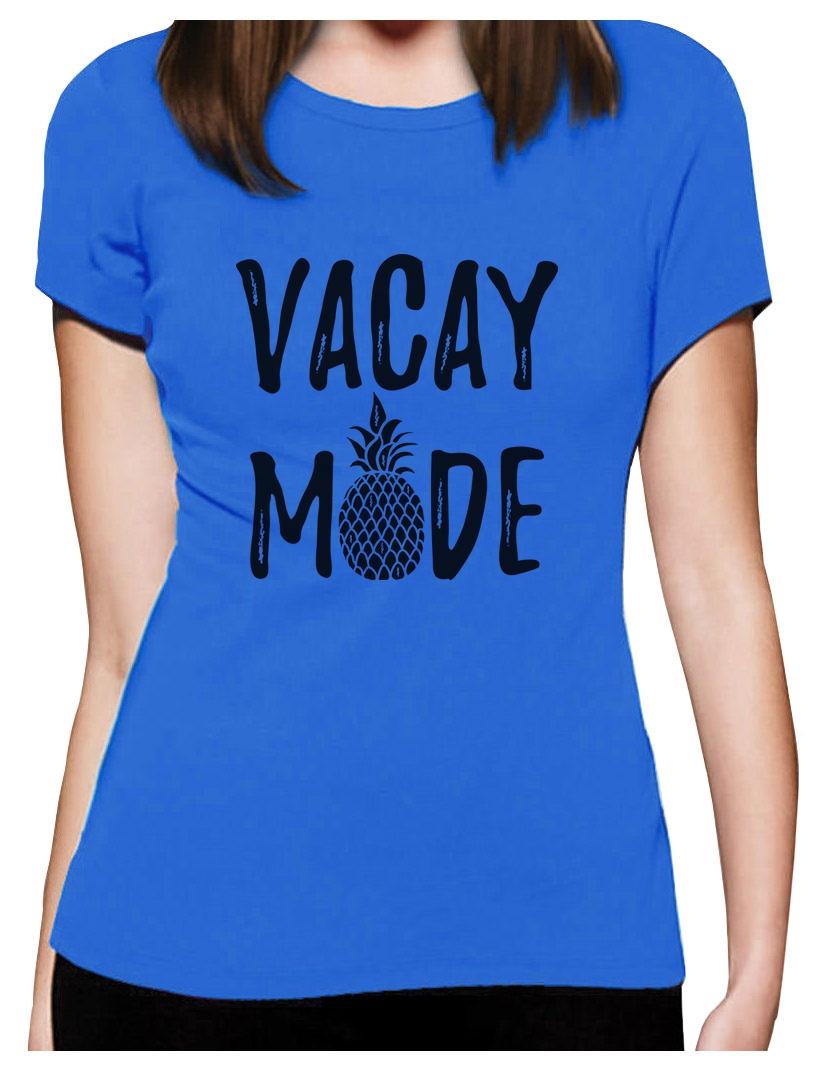 458bb3cba3 Vacay Mode Summer Fashion Pineapple Vacation Women T-Shirt Gift Idea ...