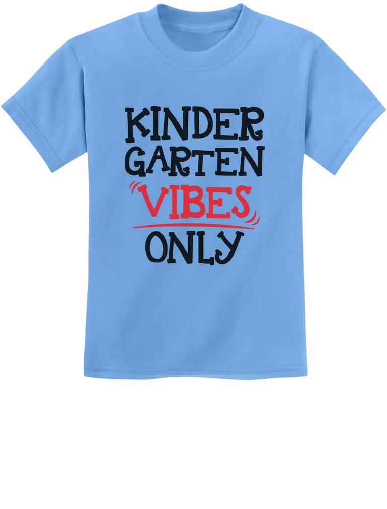 Kindergarten Vibes Only Back to School Youth Kids T-Shirt Gift Idea